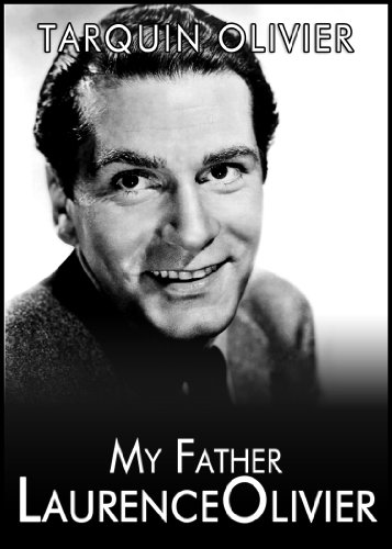 My Father Laurence Olivier