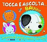 Scarica Libro Bauuu Tocca e ascolta Ediz a colori (PDF,EPUB,MOBI) Online Italiano Gratis