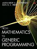 From Mathematics to Generic Programming