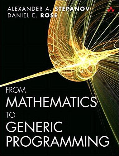 From Mathematics to Generic Programming (English Edition)