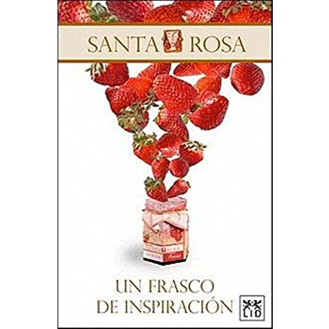 Santa Rosa: Un Frasco De Inspiracio