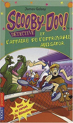 SCOOBY-DOO DETECT AFFAIRE EFFR par JAMES GELSEY