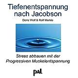 Tiefenentspannung nach Jacobson: Stress abbauen mit der Progressiven Muskelentspannung