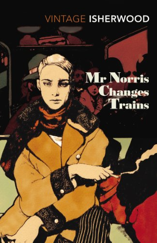 Mr Norris Changes Trains by [Isherwood, Christopher]