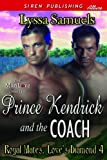 Prince Kendrick and the Coach [Royal Mates, Love's Diamond 4] (Siren Publishing Allure ManLove)