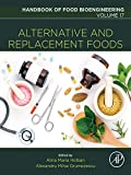 Alternative and Replacement Foods: Volume 17 (Handbook of Food Bioengineering)