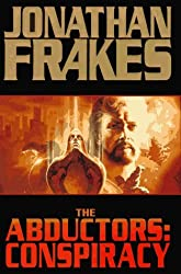 The Abductors: Conspiracy by Jonathan Frakes (1996-11-01)