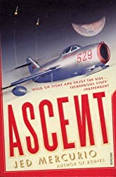 Ascent by Jed Mercurio (2008-02-07)