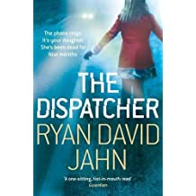 The Dispatcher by Ryan David Jahn (2012-07-19)
