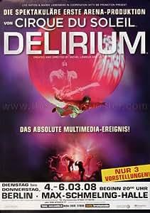 Cirque du Soleil - Delirium 2008 - Concert Poster Plakat