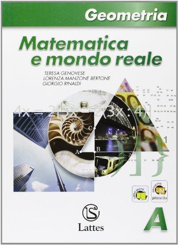 Matematica e mondo reale. Geometria A. Con espansione online. Per la Scuola media