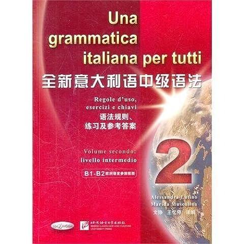 Una Grammatica Italiana Per Tutti: Vol.2
