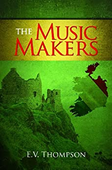 The Music Makers by [Thompson, E.V.]