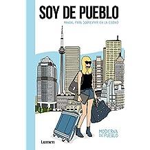 Soy De Pueblo (LUMEN GRÁFICA)