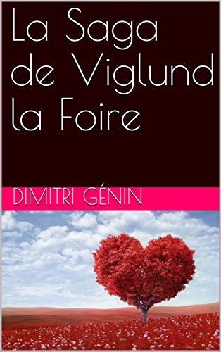 La Saga de Viglund la Foire par Dimitri Génin
