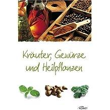 Kräuter, Gewürze und Heilpflanzen