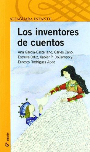 Portada del libro Los inventores de cuentos (Infantil Naranja 10 Años)