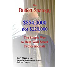 The Buffett Strategy: The Simple Way to Beat Wall Street Professionals (English Edition)