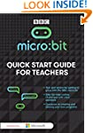 Micro:Bit - A Quick Start Guide for T...