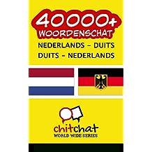 40000+ Nederlands - Duits Duits - Nederlands woordenschat (Dutch Edition)