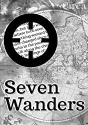 Seven Wanders and Beyond