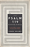 The Psalm 119 Experience: A Devotional Journey You Will Not Forget (English Edition)