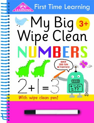 First Time Learning Big Wipe Clean- Numbers: Written by Kay Massey, 2013 Edition, Publisher: Autumn Publishing [Spiral-bound]