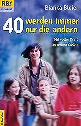 40 werden immer nur die andern: Neues aus dem Tagebuch der frommen Hausfrau (RBtaschenbücher)