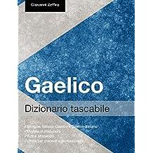 Dizionario Tascabile Gaelico (Italian Edition)