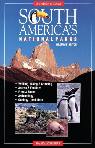 South America's National Parks: A Visitor's Guide by Bill Leitch (1990-09-01)