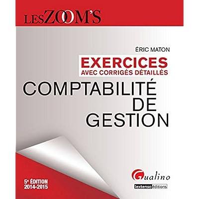 Zoom's - Exercices corrigés Comptabilité de Gestion, 5ème Ed