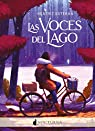 Las voces del lago: 91 par Beatriz Esteban Brau