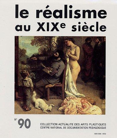 Le réalisme au XIXe siècle : Avec diapositives