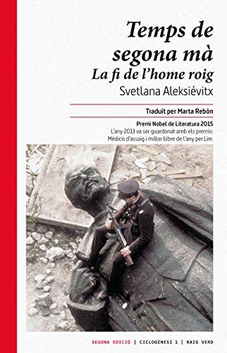 Temps de segona mà: La fi de l'home roig (Ciclogènesi Book 1) (Catalan Edition)