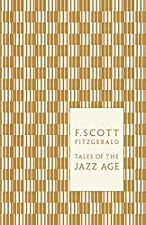 Tales of the Jazz Age (Penguin F Scott Fitzgerald Hardback Collection)