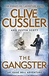 The Gangster: Isaac Bell #9 by Clive Cussler (2016-03-24)