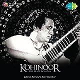 Kohinoor - Bharat Ratna Pt. Ravi Shankar