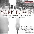 Bowen: Phantasy Quintet / Piano Trios / Clarinet Sonata (2013-05-04)