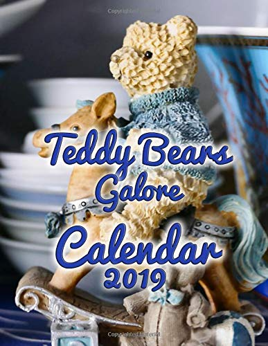 Teddy Bears Galore Calendar 2019: Full-Color Portrait-Style Desk Calendar