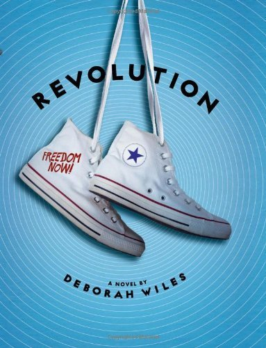 Revolution (The Sixties Trilogy) by Wiles, Deborah (2014) Hardcover