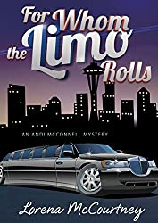For Whom the Limo Rolls: The Andi McConnell Mysteries, Book #3 (English Edition)