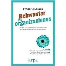 Reinventar las organizaciones (La cubierta y la edición pueden variar)