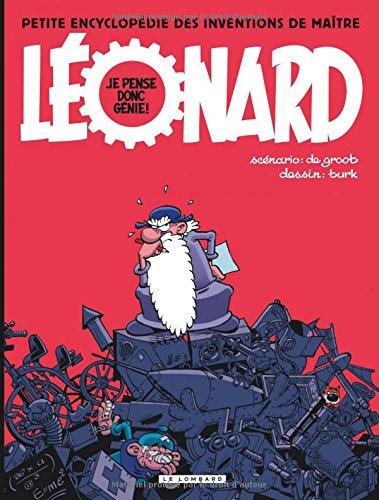 Léonard - Compilation - tome 2 - Je pense donc génie! PEtite encyclopédie des inventions de maître Léonard