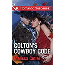 Colton's Cowboy Code (Mills & Boon Romantic Suspense) (The Coltons of Oklahoma, Book 2)