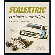 Scalextric: Historia y nostalgia (Hobbies Y Coleccionismo)