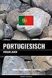 Portugiesisch Vokabelbuch: Thematisch Gruppiert & Sortiert