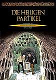Die heiligen Partikel: Die Abenteuer von Giorgetti & Tavolari (German Edition)