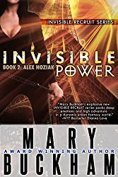 INVISIBLE POWER BOOK TWO: ALEX NOZIAK (Alex Noziak Novels 2) (English Edition)