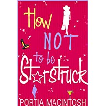 How Not To Be Starstruck