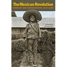 The Mexican Revolution: Conflict and Consolidation, 1910-1940